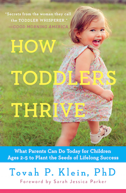 Tovah Klein says toddlers thrive without organized sports.