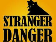 stranger danger sign 2